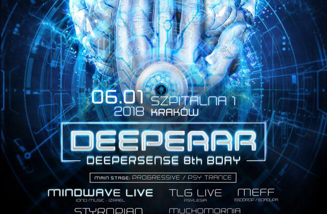 Deeperrr - Deepersense 8th bday with Mindwave - Szpitalna 1, Kraków